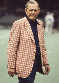 Bear Bryant: A man of integrity, and expected the best from his team.my dad admired him so much!