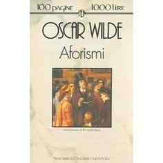 Oscar Wilde - Aforismi