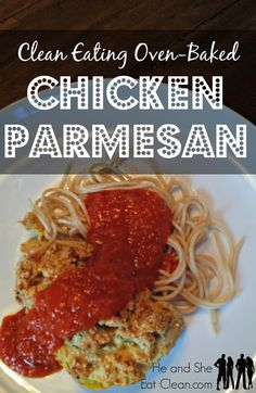 Clean Eating Oven-Baked, Gluten-Free Chicken Parmesan ~ He and She Eat Clean