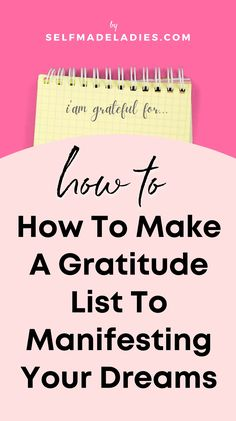 How To Make A Gratitude List To manifest Your Dreams