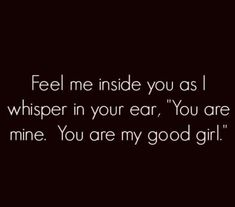 Daddy's Little Girl Quotes, Baby Girl Quotes, Kinky Quotes, Sex Quotes, Freaky Relationship, Relationship Quotes, Respect Relationship, Relationships, Submission Quotes