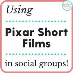 Using Pixar Shorts in Social GroupsYou can find Social thinking and more on our website.Using Pixar Shorts in Social Groups Social Skills Autism, Social Skills Lessons, Social Skills Activities, Teaching Social Skills, Speech Activities, Social Emotional Learning, Coping Skills, Life Skills, Emotional Support Classroom