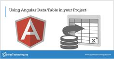 Using Angular Data Table in your Project Data Table, Web Application, Web Development, Projects, Blog, Log Projects, Blogging