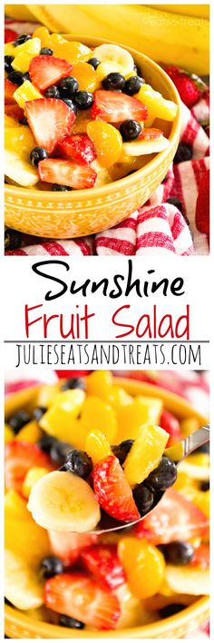 Sunshine Fruit Salad ~ Delicious, Easy Fruit Salad Recipe filled with Strawberries, Pineapples, Bananas, Blueberries and Mandarin Oranges! Perfect as a Side Dish or for Brunch!: