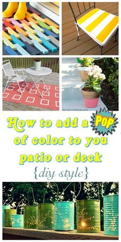 Add a pop of color to your patio or deck