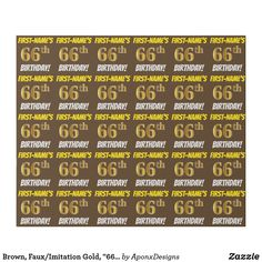 """Shop Black, Faux/Imitation Gold, BIRTHDAY"""" Wrapping Paper created by AponxDesigns. 29th Birthday Parties, 65th Birthday, Wrapping Paper Design, Custom Wrapping Paper, Birthday Greeting Cards, Gold, Black, Brown, 50th"""