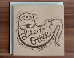 Hey, I found this really awesome Etsy listing at https://www.etsy.com/listing/218460727/valentines-day-card-otter-love-card-pun
