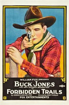 Forbidden Trails (1920) Stars: Buck Jones, Winifred Westover, Stanton Heck ~ Director: Scott R. Dunlap