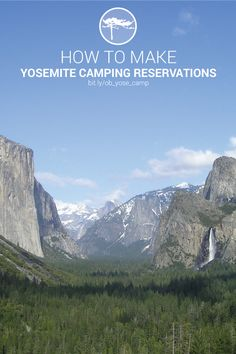 A step-by-step guide to making Yosemite National Park camping reservations - http://www.outdoorblueprint.com/read/how-to-make-yosemite-camping-reservations/
