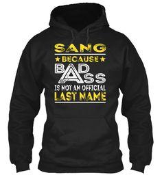 SANG - Badass Name Shirts #Sang