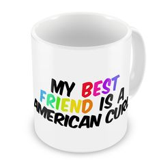 Coffee Mug My best Friend a American Curl Cat from United States - Neonblond ** Don't get left behind, see this great cat product : Cat mug