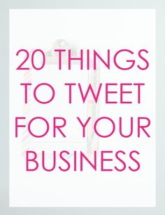 Want to be active on Twitter but have no idea what to Tweet? Here are 20 ideas to tweet for your business