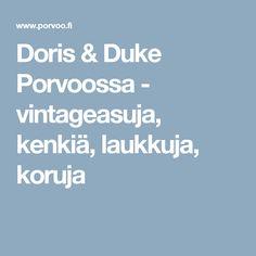 Doris & Duke Porvoossa - vintageasuja, kenkiä, laukkuja, koruja