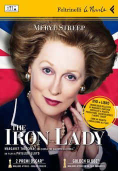 """Phyllida Lloyd, """"The Iron Lady"""". La storia di una delle donne più discusse e importanti del secolo scorso, una personalità granitica e impenetrabile che solamente una straordinaria Meryl Streep poteva portare sul grande schermo."""