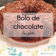bolo-de-chocolate-sem-gluten-juliane-camacho-blog
