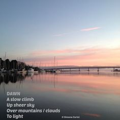 "Sunrise on Humboldt Bay inspired my poem ""Dawn"""