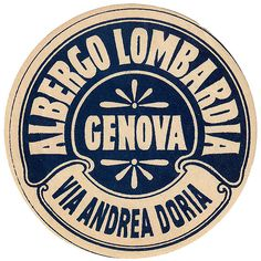 Genova - Albergo Lombardia by Luggage Labels www.it/en Vintage Graphic Design, Vintage Type, Graphic Design Posters, Retro Design, Vintage Designs, Badge Design, Label Design, Logo Design, Design Design