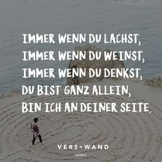 Whenever you laugh, whenever you cry, whenever you think you are all alone, I am by your side - Sprüche - Friendship Good Vibe Songs, Jesus Loves Me, Visual Statements, Word Tattoos, Powerful Words, Wise Words, Favorite Quotes, Crying, Thinking Of You