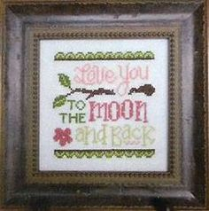 Cherry Hill Stitchery - Love You To The Moon - Cross Stitch Pattern