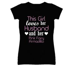 This Girl Loves Her Pink Fairy Armadillo Funny Animal T Shirt