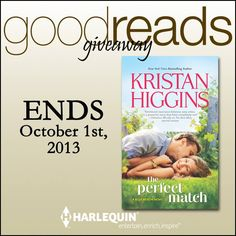 Goodreads GIVEAWAY! Win 1 of 50 copies of THE PERFECT MATCH by Kristan Higgins Books! CLICK HERE! #HarlequinBooks, #Goodreads, #HarlequinHQN, #KristanHiggins