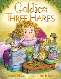 """I love teaching with """"Goldie and the Three Hares."""" The kids really love the story and it's easy to use because it's a twist on a familiar story. It's great to use for teaching cause and effect."""