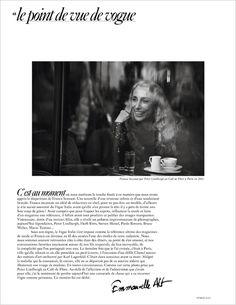 Le Point De Vue De Vogue  Par Emmanuelle Alt   C'est au moment où nous met... Emmanuelle Alt, Le Point, Vogue Paris, Moment, Things I Want, February, Journal, Point Of View, Journal Entries