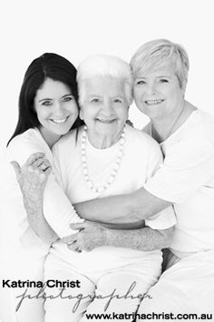 Don't you just love to Photograph a generation. Grandma, Mum and daughter.I love these women xxxx Sarah Laidlaw Brisbane Melbourne http://www.katrinachrist.com.au/