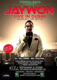 Typical Naija entertainment presents JAYWON live in dubai this friday, come  party with us @ kiza lounge and restaurant with some great mix of music and dance the night away!!!!!  #kizaloungeandrestaurant #mydubai #myafrica #kizadubai #dubai #beatsfriday #kizalounge #kiza #jaywon #party #dance