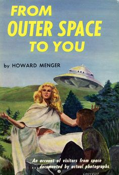 'FROM OUTER SPACE TO YOU', HOWARD MENGER, 1959.