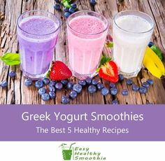 Best 5 Healthy Greek Yogurt Smoothie Recipes These are my best smoothie recipes with Greek Yogurt to help you get your day started with loads of Protein Smoothies, Easy Healthy Smoothie Recipes, Homemade Smoothies, Yogurt Smoothies, Fruit Smoothie Recipes, Protein Shake Recipes, Good Smoothies, Juice Recipes, Breakfast Smoothie Recipes With Yogurt