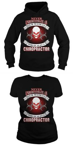 Old Woman Who Is Also A Chiropractor  Hoodie Ladies Tee Business Administration T Shirt T Shirt Business Entrepreneur T Shirt Business Opportunities Custom Business T Shirts Online