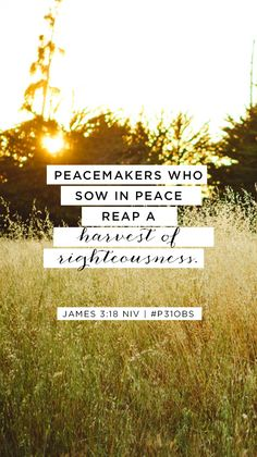 FREE Memory Verse mobile background of James 3:18    #Ungluedbook Week 2 at Proverbs 31 Online Bible Studies.