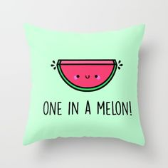One in a million, one in a melon, watermelon, cute watermelon, watermelon illustration, kawaii, love pun, o