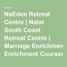 NaEden Retreat Centre | Natal South Coast Retreat Centre | Marriage Enrichment Courses KZN | Durban Guidance Councilling | Midlife Challenge Help KZN | Retreat Centre at beach | Divorce Recovery Help | Help me deal with loss | Trauma Councelling KZN