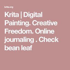 Krita   Digital Painting. Creative Freedom. Online journaling . Check bean leaf