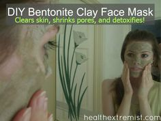 Bentonite Clay Mask Recipe