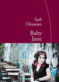 """Cette semaine sur L'Ivre de Lire #Littérature : """"Mais les doigts électrisés par la passion touchent le cœur en même temps qu'ils lacèrent l'âme. Barricadée dans son mal-être et son appartement, Piki permet à la narratrice de s'aventurer entre ses jambes mais lui refuse farouchement tout accès à son esprit dévasté."""" par Vanessa Gustaw pour """"Laisse parler les filles"""".   Baby Jane - Sofi Oksanen - L'Ivre de Lire"""