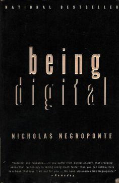Being Digital (1995). Nicholas Negroponte.