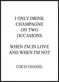 I Only Drink Champagne Fashion Posters, Im In Love, Coco Chanel, Champagne, Math, Drinks, Drinking, Beverages, Math Resources