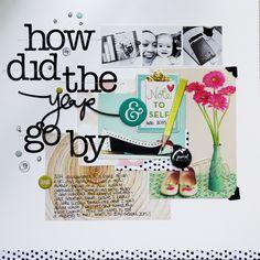 How Did The Year Go By by Piradee Talvanna using Cocoa Daisy February 2015 kits (Journal Entry) #scrapbooking #cocoadaisykits #cocoadaisy #scrapbooking #baby #family #travels #kitclub #everyday #life