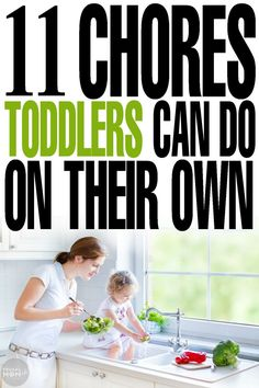 11 Chores Toddlers Can Do On Their Own that will help build self esteem and make parenting a bit easier. #parenting #toddlers