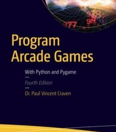 Program Arcade Games: With Python And Pygame PDF