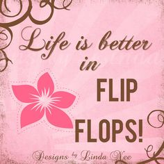 FLIP FLOP Summer on the Beach - Life is better in flip flops quotes (1 x 1 inch) Images Digital Collage Sheet Buy 2 Get 1 SALE printable stickers Life is better in flip flops! Flip flop JUNKIE! All you need is love and flip flops. It's never too cold to wear flip flops. For all those flip flop junkies!!!!