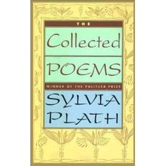 The Collected Poems of Sylvia Plath by Sylvia Plath. Containing everything that celebrated poet Sylvia Plath wrote after this is one of the most comprehensive collections of her work. Edited, annotated, and with an introduction by Ted Hughes. Sylvia Plath, Used Books, Books To Read, Plath Poems, Better Books, Poetic Words, Collection Of Poems, Poetry Books, So Little Time