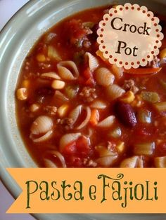 Pasta e Fagioli (Crock Pot Recipe) I can't wait to make this!