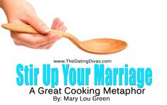 Marriage Advice - A great little reminder from Mary Lou Green!   #marriage #marriagehelp www.thedatingdivas.com