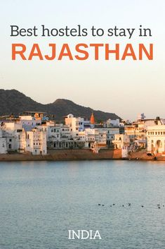 Best hostels in Rajasthan: from big chains to niche hostels in main tourist destinations around Rajasthan. Places to stay in Jaipur, Jodhpur, Udaipur, Jaisalmer, Pushkar during your Rajasthan travel.