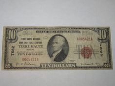 $10 1929 Terre Haute Indiana IN National Currency Bank Note Bill! Ch. #7562 RARE http://www.collectiblenotes.com/10-1929-terre-haute-indiana-in-national-currency-bank-note-bill-ch-7562-rare/
