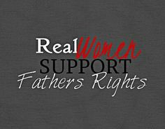 Real women support father's rights